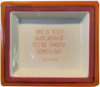 "TWO'S COMPANY Tray Quote ""Life is To Important"""