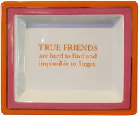 "TWO'S COMPANY Tray Quotes ""True Friends"""