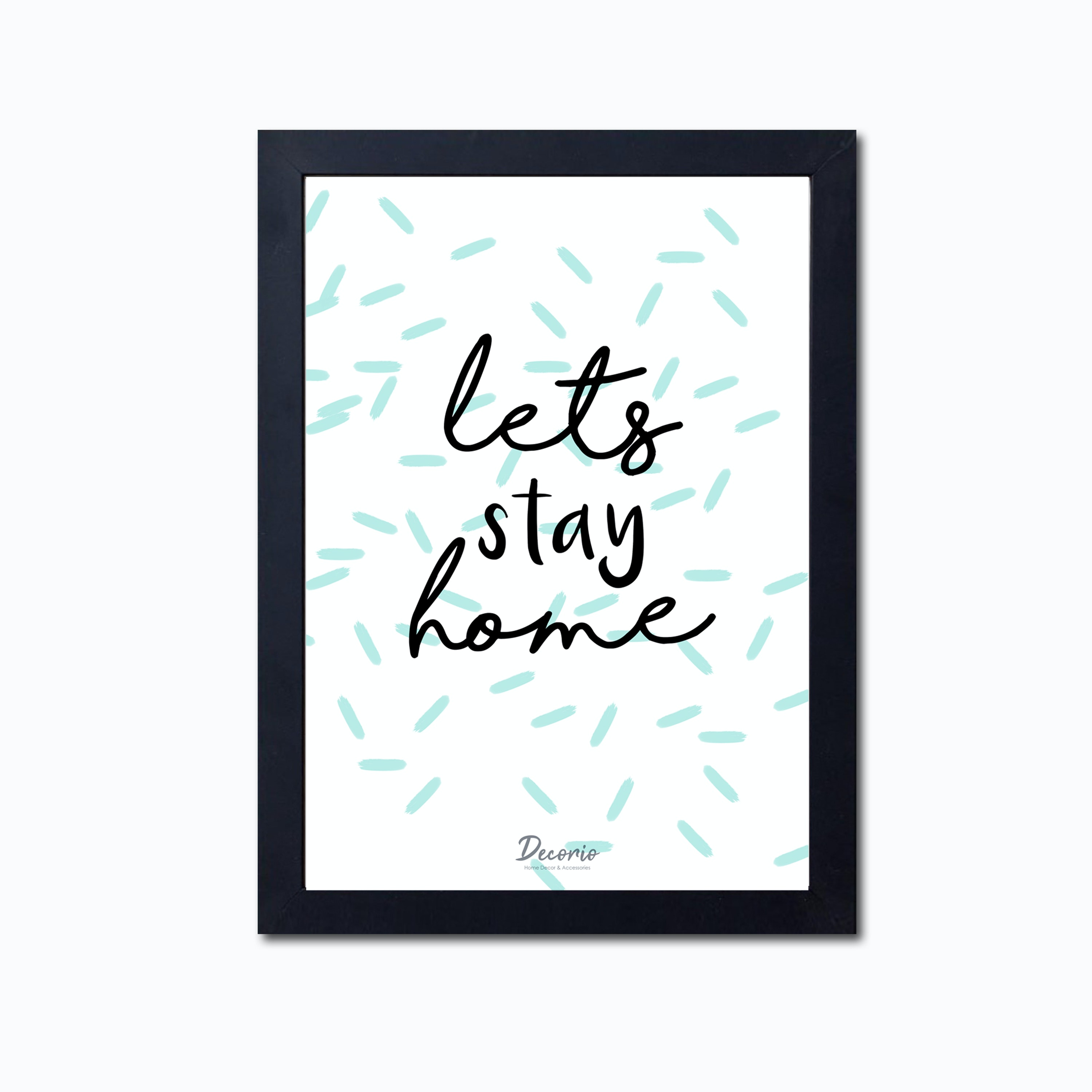 Decorio Art Frame - Stay Home A3