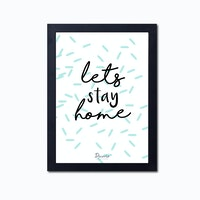 Decorio Art Frame - Stay Home A4