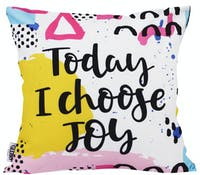 Glerry Home Decor Today I Choose Cushion 40x40cm (Insert+Cover)