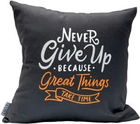 Glerry Home Decor Never Give Up Cushion 40x40cm