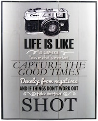 Hermosa Papan Quote 40x30 Life is Like Camera