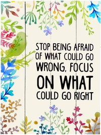 Hermosa Papan Quote  40x30 Stop Being Afraid