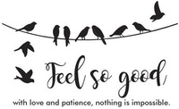 "iwallyou Wall Sticker Motivational ""Fell So Good"""