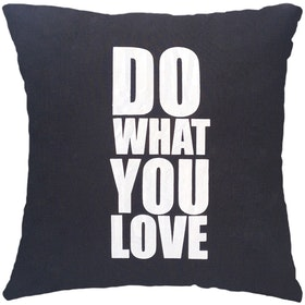 Stiletto In Style Cushion Cover Do What You Love (Black) 40 X 40Cm