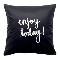 Stiletto In Style Quote Cushion Cover / Sarung Bantal Quote - Enjoy Today! (Black)