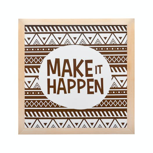 Make It Happen >> Sejingga Senja Frame Make It Happen Natural 24cmx24cm