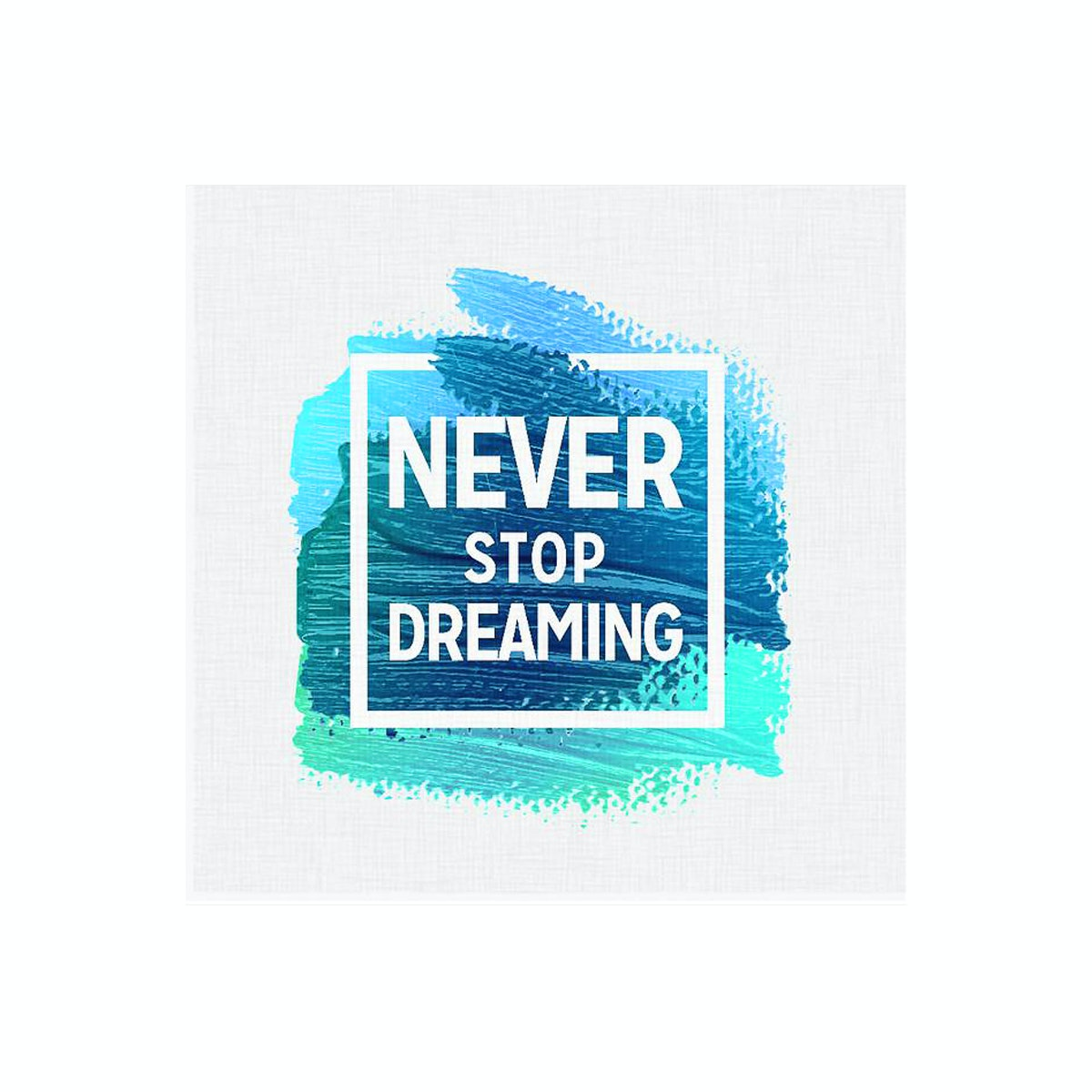Tees Never Stop Dreaming 30X30Cm (Poster)