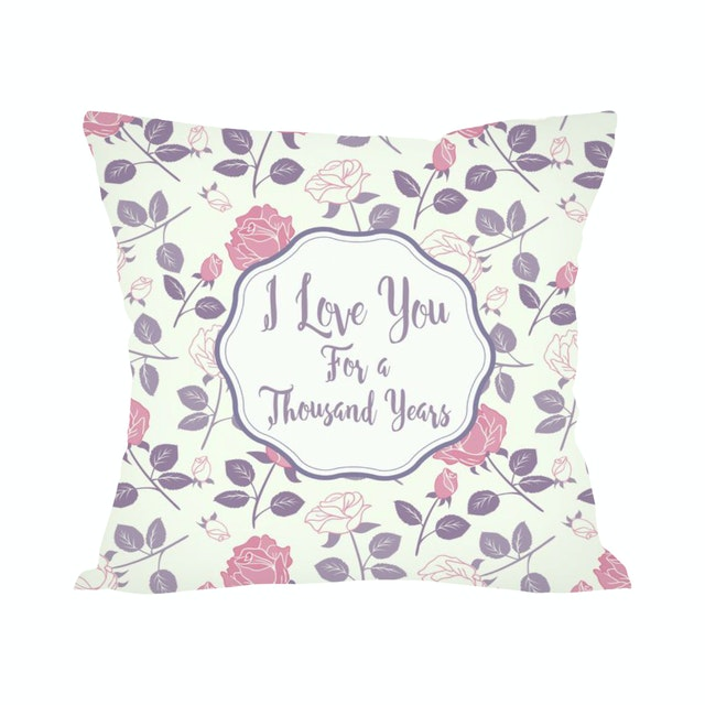 Tees I Love You For A Thousand Years (Insert+Cushion Cover 40X40Cm)
