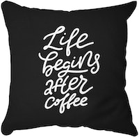 Tees Life Begins After Coffee (Insert+Cusion Cover 40X40cm)