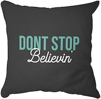 Tees Dont Stop Believin (Insert+Cusion Cover 40X40cm)