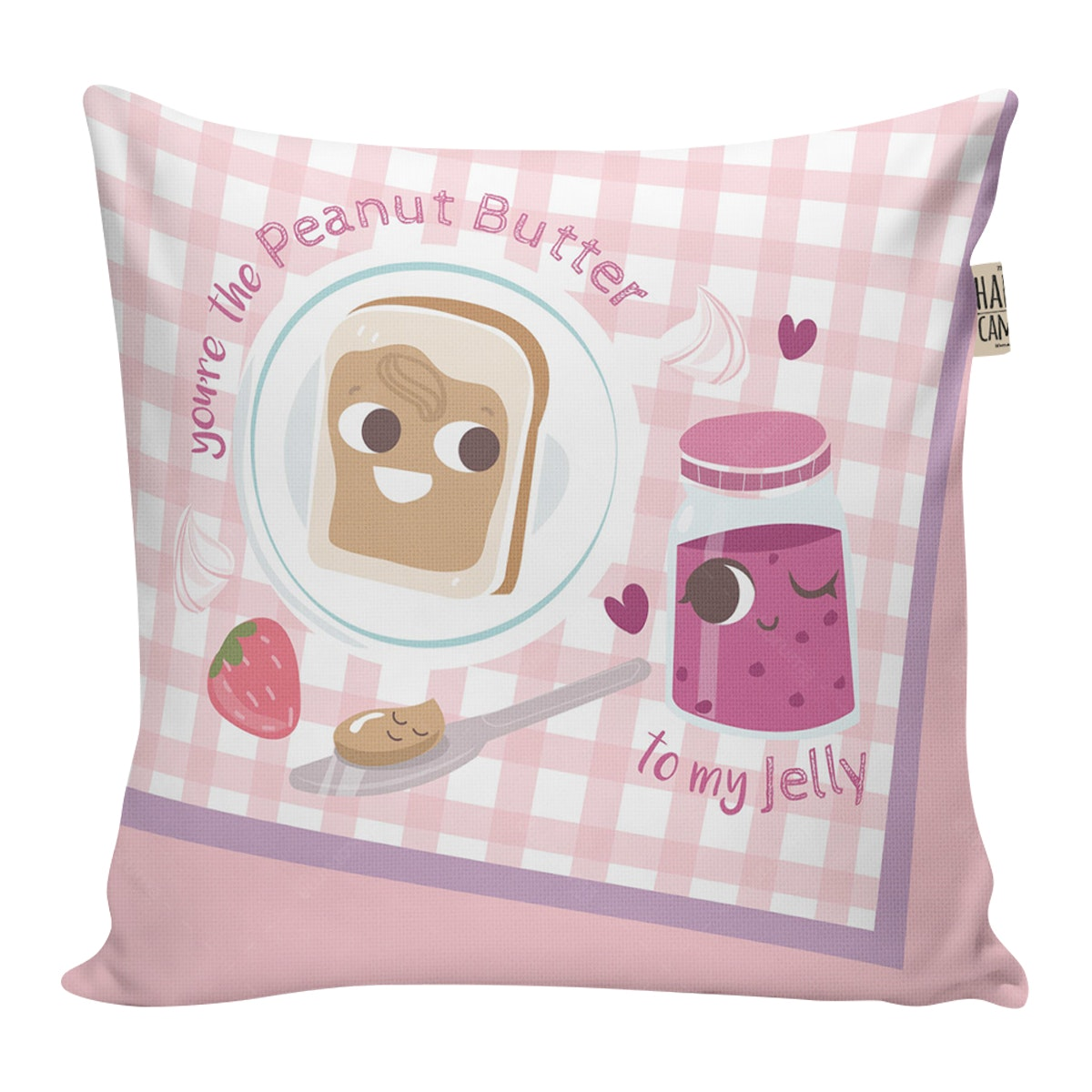 The Happy Camper You're The Peanut Butter To My Jelly Cushion 40x40cm